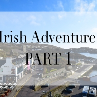 Irish Adventure Part 1